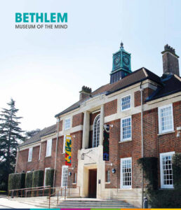 Bethlem Museum of the Mind -
